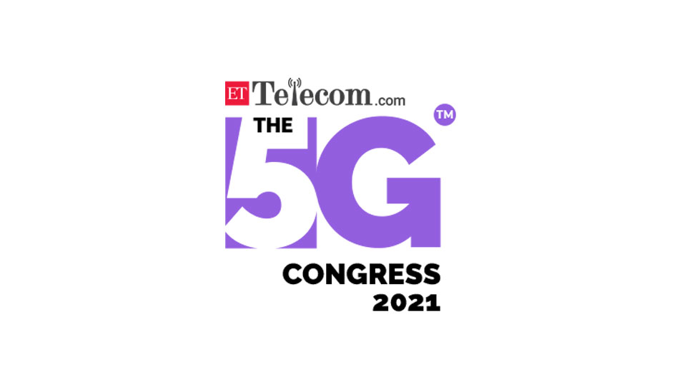 ETTelecom: The 5G Congress 2021